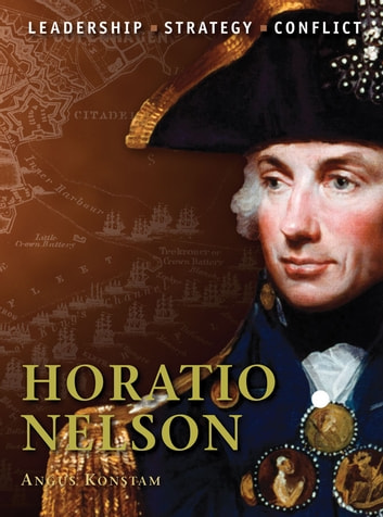 Horatio Nelson ebook by Angus Konstam