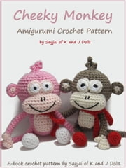 Cheeky Monkey Amigurumi Crochet Pattern ebook by Sayjai