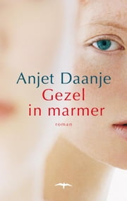 Gezel in marmer ebook by Anjet Daanje
