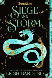 Siege and Storm ebook by Leigh Bardugo