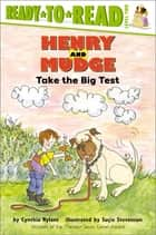 Henry and Mudge Take the Big Test - With Audio Recording ebook by Cynthia Rylant, Suçie Stevenson