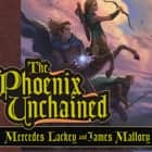 The Phoenix Unchained - Book One of The Enduring Flame audiobook by