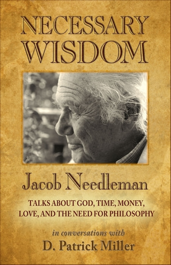 Necessary Wisdom ebook by D. Patrick Miller