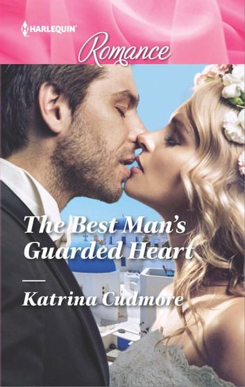 The Best Man's Guarded Heart ebook by Katrina Cudmore