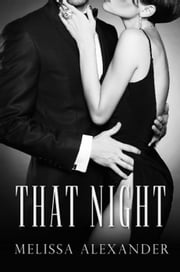 That Night ebook by Melissa Alexander