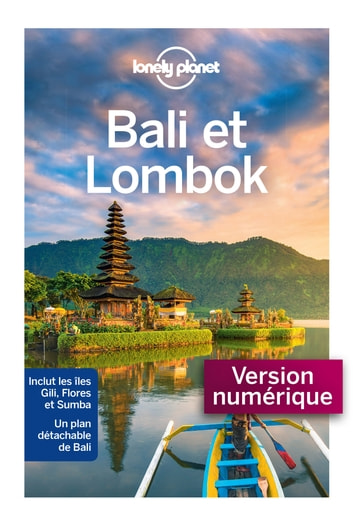 Bali et Lombok 11ed ebook by LONELY PLANET FR