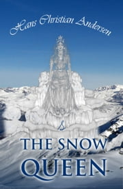 The Snow Queen and Other Tales ebook by Hans Andersen