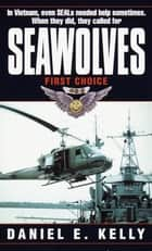 Seawolves ebook by Daniel E. Kelly