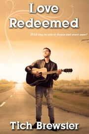 Love Redeemed ebook by Tich Brewster