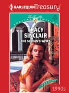 The Sultan's Wives ebook by Tracy Sinclair