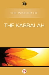 The Wisdom of the Kabbalah ebook by Philosophical Library