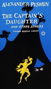 The Captain's Daughter and Other Stories ebook by Alexander Pushkin