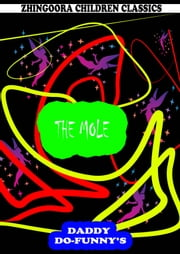 The Mole ebook by Ruth Mcenery Stuart
