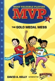 MVP #1: The Gold Medal Mess ebook by David A. Kelly,Scott Brundage