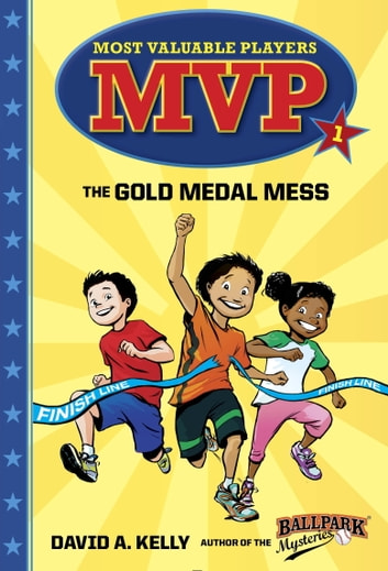 MVP #1: The Gold Medal Mess ebook by David A. Kelly