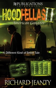 Hoodfellas II - American Gangster ebook by Richard Jeanty
