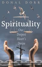 Spirituality: The Power of Now ebook by Donal Dorr