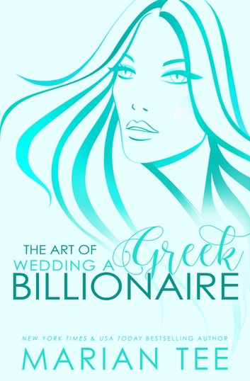 Damen & Mairi: The Art of Wedding a Greek Billionaire ebook by Marian Tee