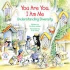 You Are You, I Am Me ebook by Cynthia Geisen,R. W. Alley