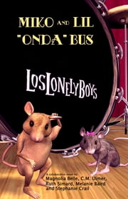 "Miko & Lil ""Onda"" Bus ebook by Magnolia Belle"