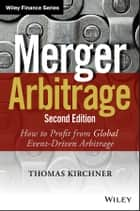 Merger Arbitrage ebook by Thomas Kirchner