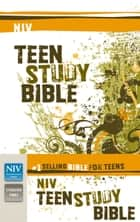 NIV, Teen Study Bible, eBook ebook by Lawrence O. Richards, Sue W. Richards
