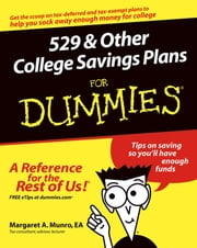 529 and Other College Savings Plans For Dummies ebook by Margaret A. Munro