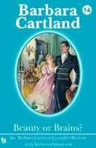 14 Beauty or Brains ebook by Barbara Cartland