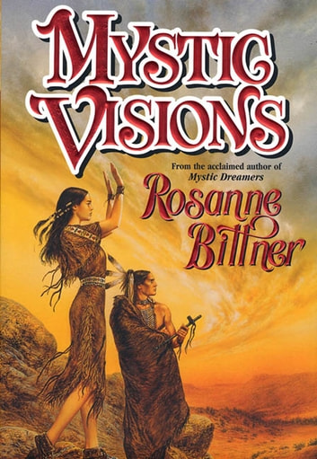 Mystic Visions ebook by Rosanne Bittner