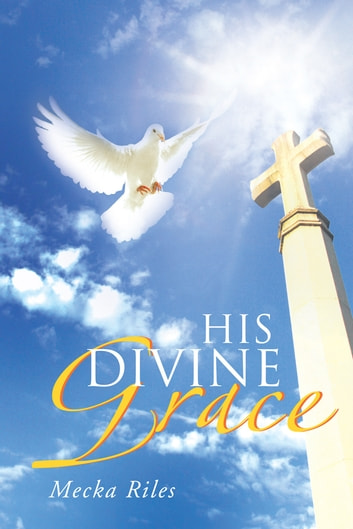 divine grace in a good man Information and translations of grace in the most comprehensive dictionary grace (noun) the divine favor toward man are we missing a good definition for grace.