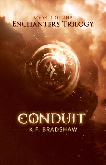 Conduit ebook by K.F. Bradshaw