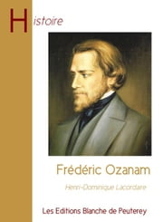Frédéric Ozanam ebook by Henri-Dominique Lacordaire