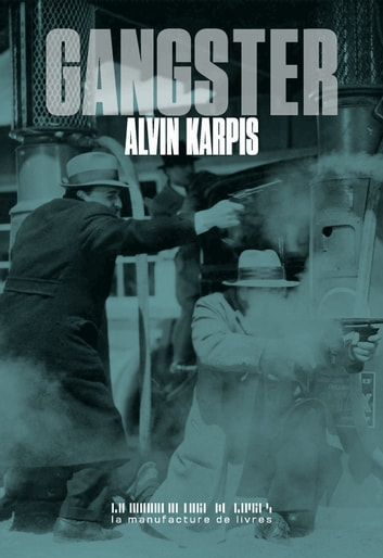 Gangster ebook by Alvin Karpis