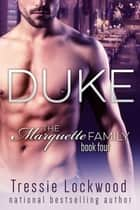 Duke ebook by Tressie Lockwood