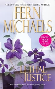 Lethal Justice ebook by Fern Michaels