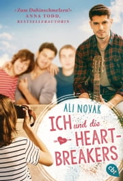 Ich und die Heartbreakers eBook by Ali Novak, Michaela Link