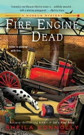 Fire Engine Dead ebook by Sheila Connolly