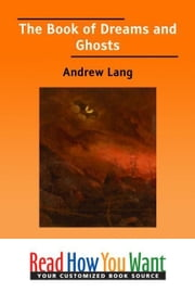 The Book Of Dreams And Ghosts ebook by Lang Andrew