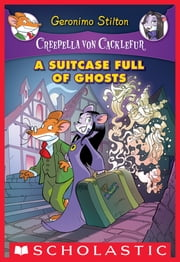 A Suitcase Full of Ghosts ebook by Geronimo Stilton