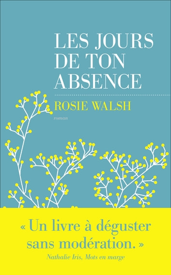 Les jours de ton absence eBook by Rosie WALSH