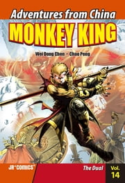 Monkey King Volume 14 - The Dual ebook by Chao Peng, Wei Dong Chen