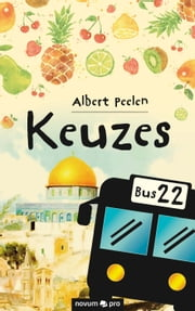 Keuzes ebook by Albert Peelen