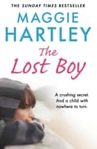 The Lost Boy ebook by Maggie Hartley