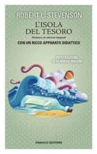 L'isola del tesoro. Unico con apparato didattico ebook by Robert Louis Stevenson
