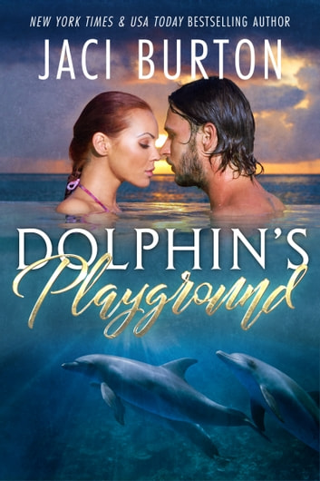 Dolphin's Playground ebook by Jaci Burton