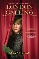 London Calling eBook by Sara Sheridan