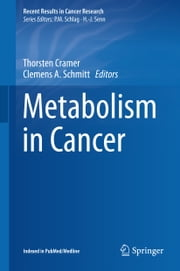 Metabolism in Cancer ebook by Thorsten Cramer,Clemens Schmitt