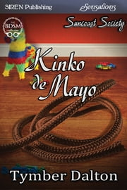 Kinko de Mayo ebook by Tymber Dalton