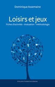 Loisirs et jeux ebook by Kobo.Web.Store.Products.Fields.ContributorFieldViewModel