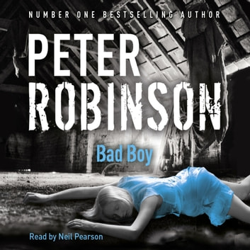 Bad Boy - DCI Banks 19 audiobook by Peter Robinson,Peter Robinson